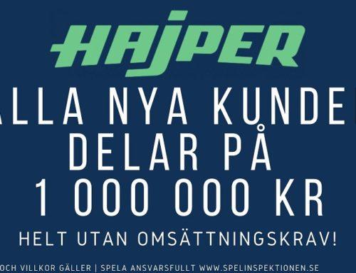 Välkomstbonus Hajper – Dela på en miljon kronor (Utan omsättningskrav)