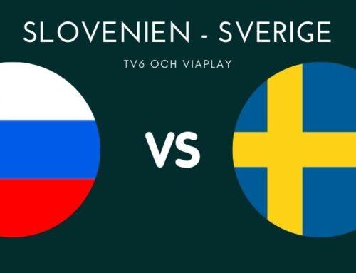 Var matchen mellan Slovenien och Sverige sänds och när matchen startar