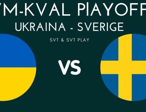 VM-kval playoff: Första matchen i dubbelmötet mellan Sverige och Ukraina – förutsättningarna, trupperna och matchtider