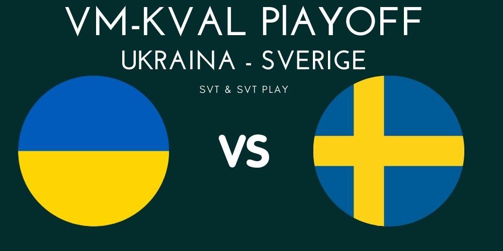 Ukraina - Sverige